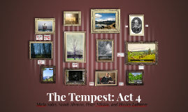 The Tempest: Act 4