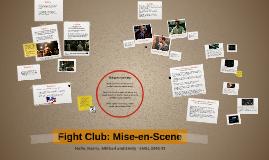 Copy of Copy of Fight Club: Mise en Scene