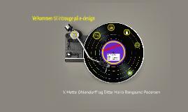 Velkommen til iværksætteridag på e-design, introugen 2013