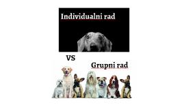 Individualni rad vs grupni rad