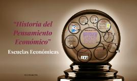 """Copy of """"HISTORIA DEL PENSAMIENTO ECONÓMICO"""""""