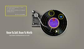 Rhymes To Re-education - Hip Hop Curriculum--- Know Ya Self, Know Ya Worth: Inclusive Classroom E-tivity #9