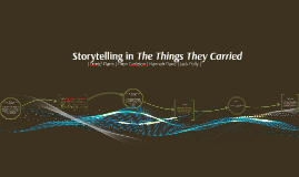 Copy of Storytelling in The Things They Carried