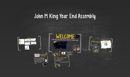 John M King Year End Assembly