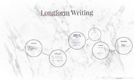 Longform Writing