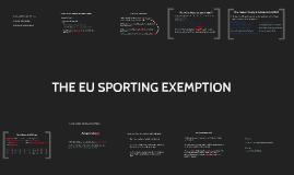 THE EU SPORTING EXEMPTION