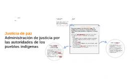 Administración de justicia por las autoridades de los pueblo