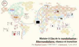 Copy of Résister à l'ère de la mondialisation