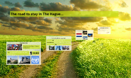 The road to stay in The Hague...