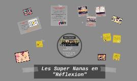 "Les Super Nanas en ""Réflexion"""