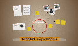 Copy of MISSING Lucynell Crater