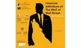 Financial definitions of the Wolf of Wall Street