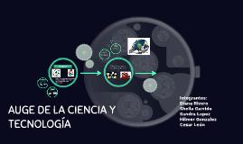 Copy of AUGE DE LA CIENCIA Y TECNOLOGÍA