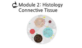 Module 2: Histology