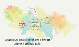 Metabolic Profiling of 4 South African herbal teas