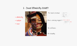 1 - Does Ethnicity Exist?