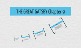 THE GREAT GATSBY Chapter 9