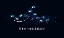 El libro de mis decisiones
