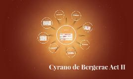 Cyrano de Bergerac Act II