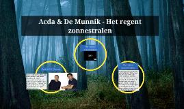 Acda & De Munnik - Het regent zonnestralen