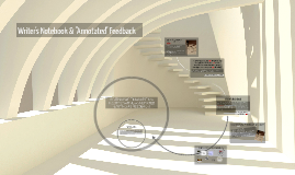 """Writer's Notebook & """"Annotated"""" Feedback"""