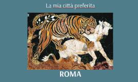 Roma: la mia città preferita