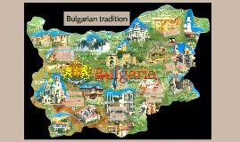 Bulgarian tradition