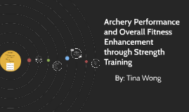 Archery Performance and Overall Fitness Enhancement through