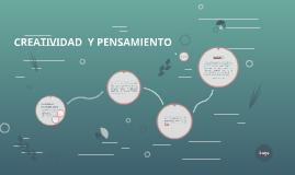 Copy of CREATIVIDAD  Y PENSAMIENTO