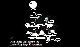A Rational Outlook on the Legendary Ship KarenxMatt