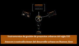 Instrumentos de gestión de proyectos urbanos del siglo XXI
