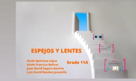 ESPEJOS Y LENTES