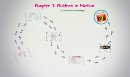 Children in Motion: Chapter 7