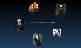 Copy of Famous Writers of the Victorian Era