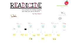 Copy of Readicide: Summary