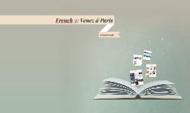 French 3: Venez á Paris