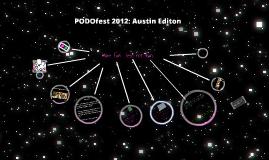PODOfest 2012: Austin Edition