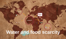 Water and food scarcity