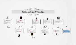 Epidemiology: A Timeline