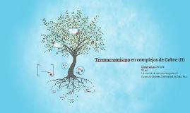 Termocromismo de compuestos de Cobre (II)