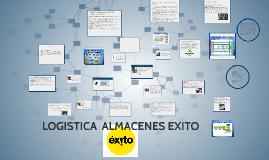 Copy of LOGISTICA  ALMACENES EXITO