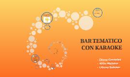 Copy of BAR TEMATICO CON KARAOKE