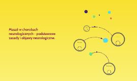 Masaż w chorobach neurologicznych - podstawowe zasady i obja