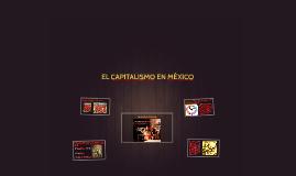 EL CAPITALISMO EN MÉXICO