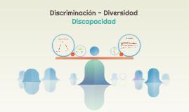 Discriminación - Diversidad