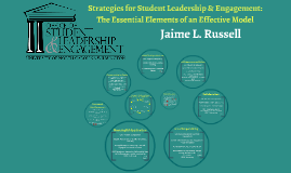 Strategies for Student Leadership & Engagement: The Essential Elements of an Effective Model