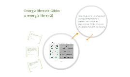 Energía libre de Gibbs o energía libre (G)