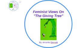 "Feminist Views On ""The Giving Tree"""