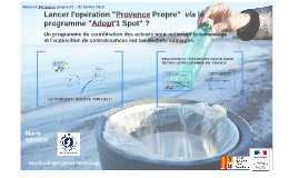 Adopt'1 Spot / Provence Propre