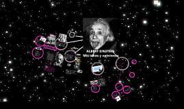 Copy of ALBERT EINSTEIN. Mis ideas y opiniones.